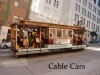 Cable Car fahren in San Francisco - ein MUSS mit Spaßfaktor
