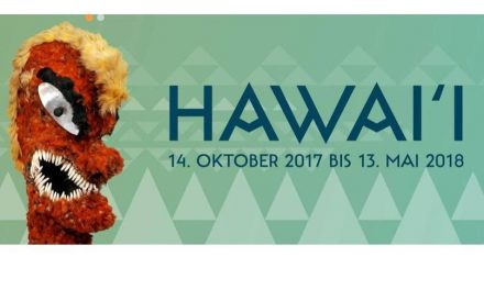 Königliche Inseln im Pazifik: Hawaii Sonderausstellung im Linden Museum Stuttgart